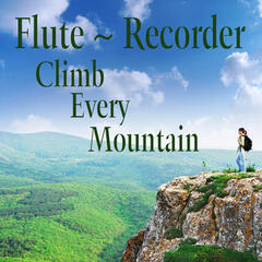 Flute Recorder: Climb Every Mountain