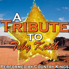 A Tribute to Toby Keith