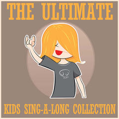 The Ultimate Kids Sing-a-Long Song Collection
