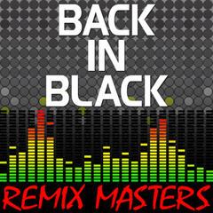 Back In Black (Re-Mix Package For DJ's)