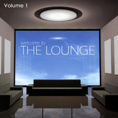 Welcome To The Lounge Volume 1