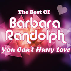 You Can't Hurry Love - The Best Of Barbara Randolph