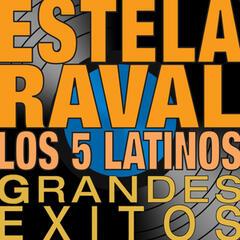Estela Raval y Los 5 Latinos - Grandes Éxitos