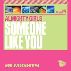 Almighty Presents: Someone Like You