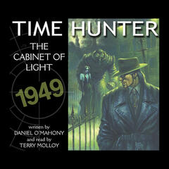 Time Hunter - The Cabinet Of Light