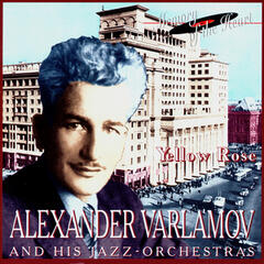 Alexander Varlamov and His Jazz Orchestra. Yellow Rose