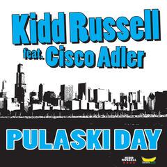 Pulaski Day (feat. Cisco Adler) - Single