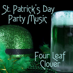 St Patrick's Day Party Music - Four Leaf Clover