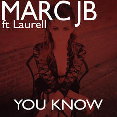 You Know (feat. Laurell)