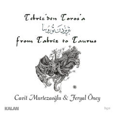 From Tabriz to Taurus
