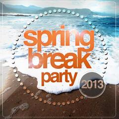 Spring Break Party 2013