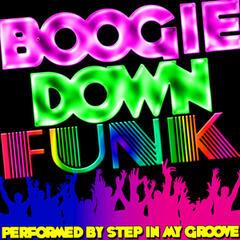Boogie Down Funk
