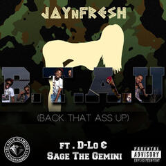 Back That A** Up (feat. D-Lo & Sage the Gemini)