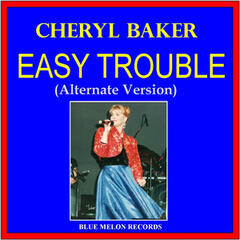 Easy Trouble (Alternate Version)