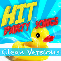 Hit Party Songs - Clean Versions