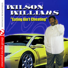 Eating Ain't Cheating (Digitally Remastered)