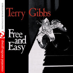 Free and Easy (Digitally Remastered)
