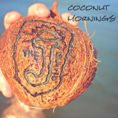 Coconut Mornings