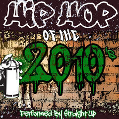 Hip Hop of the 2010's