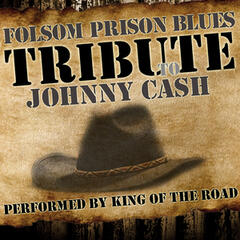 Folsom Prison Blues: Tribute to Johnny Cash