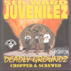 Deadly Groundz (Screwed)