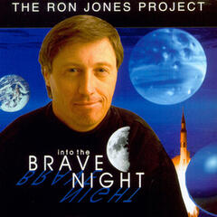 The Ron Jones Project Vol.1: Into the Brave Night