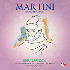 Martini: Plaisir d'amour (Digitally Remastered)