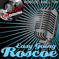 Easy Going Roscoe - [The Dave Cash Collection]