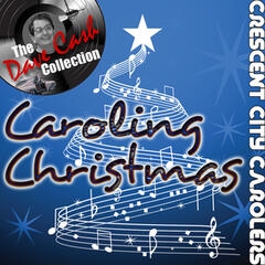 Caroling Christmas - [The Dave Cash Collection]