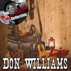 Don Williams Live - [The Dave Cash Collection]