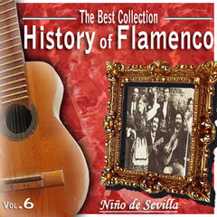 The Best Collection. History of Flamenco. Vol. 6: Niño De Sevilla