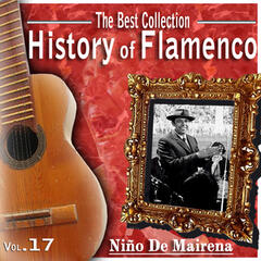 The Best Collection. History Of Flamenco. Vol. 17: Niño De Mairena