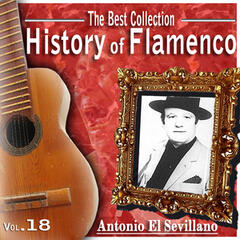 The Best Collection.History Of Flamenco. Vol.18: Antonio El Sevillano