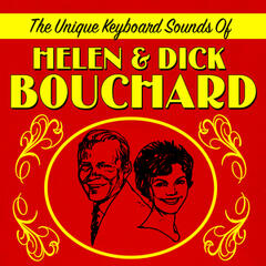 The Unique Keyboard Sounds Of Helen & Dick Bouchard