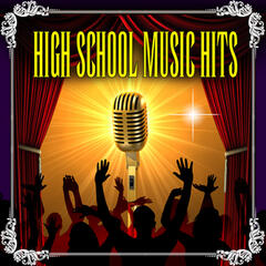 High School Music Hits