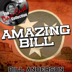Amazing Bill - [The Dave Cash Collection]