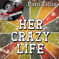 Her Crazy Life - [The Dave Cash Collection]