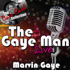 The Gaye Man Live - [The Dave Cash Collection]