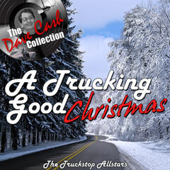 A Trucking Good Christmas - [The Dave Cash Collection]