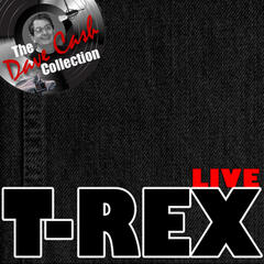 T-Rex Live - [The Dave Cash Collection]