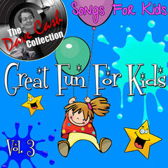 Great Fun For Kids Vol. 3 - [The Dave Cash Collection]