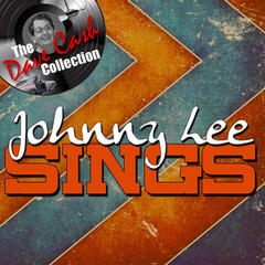Johnny Lee Sings - [The Dave Cash Collection]