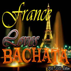 France Loves Bachata (Edtion 2011 - 2012)