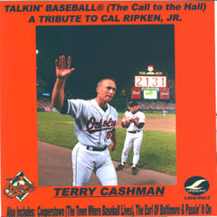 Talkin' Baseball (The Call To The Hall) (A Tribute To Cal Ripken, Jr.)