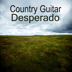 Country Guitar Music: Desperado