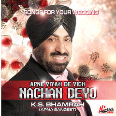 Apne Viah De Vich Nachan Deyo (Songs For Your Wedding)