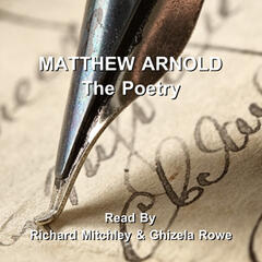 Matthew Arnold - The Poetry