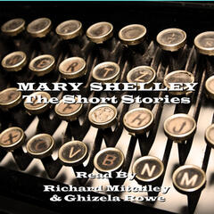 Mary Shelley - The Short Stories