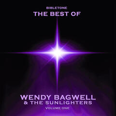 Bibletone: Wendy Bagwell & The Sunlighters, Vol. 1