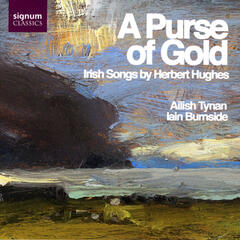 A Purse Of Gold - Irish Songs By Herbert Hughes